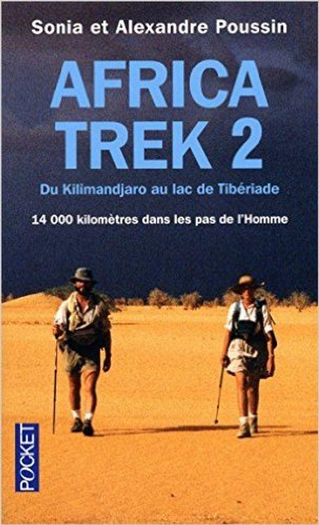 Africa trek - Tome 2 Du Kilimandjaro au lac de Tibériade