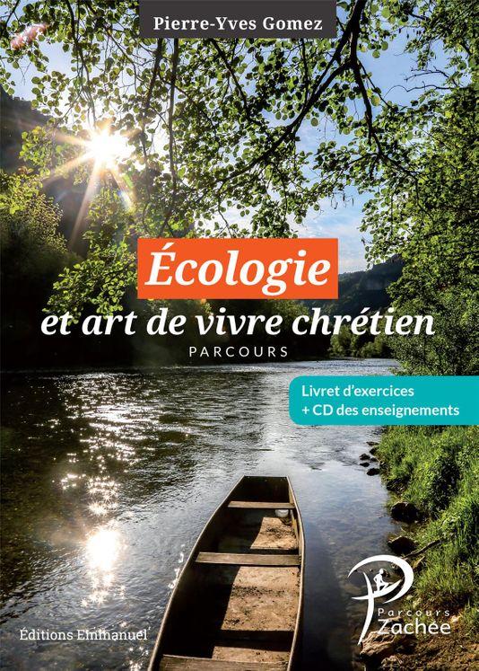 Écologie et art de vivre chrétien, complément au parcours Zachée