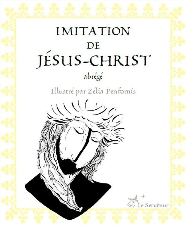 Imitation de Jésus-Christ (abrégé)