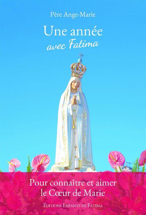 Une année avec Fatima
