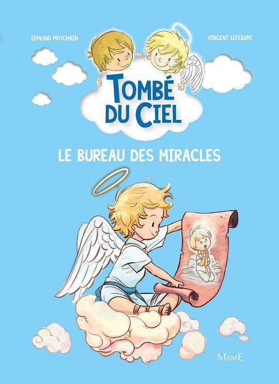Le bureau des miracles - Tombé du ciel Tome 6