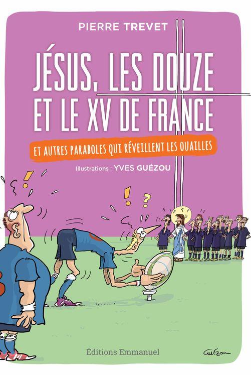 Jésus, les douze et le XV de France