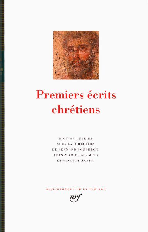 Premiers écrits chrétiens, La Pléïade