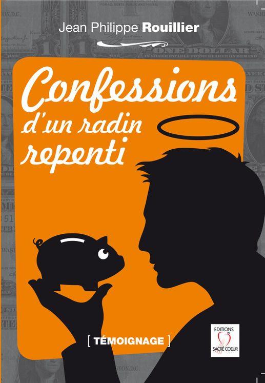 Confessions d´un radin repenti