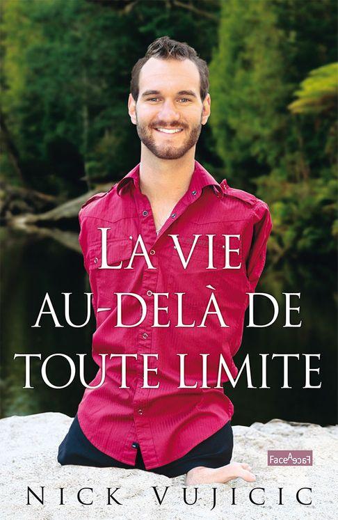 La vie au-delà de toute limite (poche - nouvelle édition)