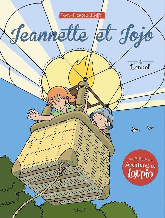 Jeannette et Jojo Tome 4 - L´envol