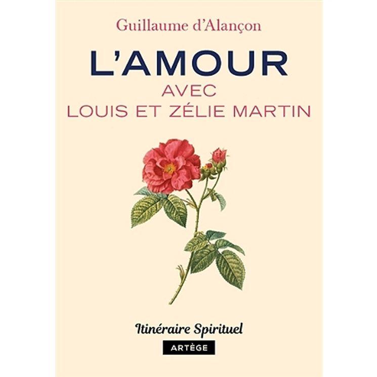 L´amour avec Louis et Zélie Martin