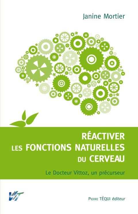 Réactiver les fonctions naturelles du cerveau : La thérapie Vittoz