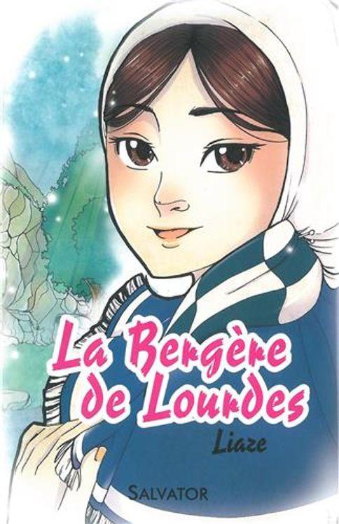 Vie de sainte Bernadette version manga