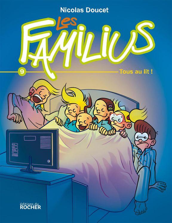 Les Familius, tous au lit ! - Tome 9