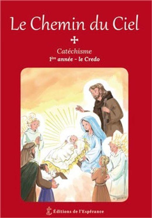 Le Chemin du Ciel - Catéchisme 1ère année
