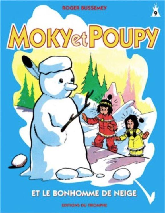 Moky et Poupy 09 - et le bonhomme de neige