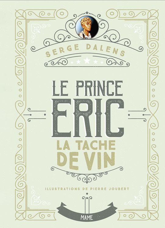 La tâche de vin - Le prince Eric - Edition Collector Tome 3
