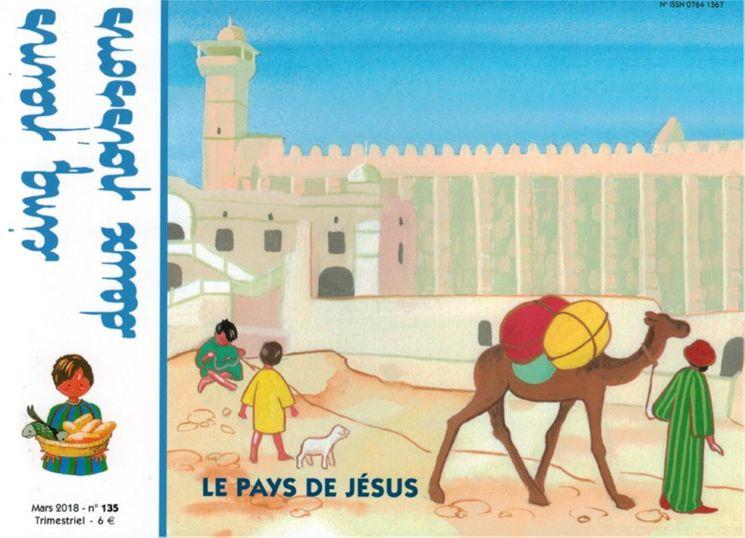 Cinq pains deux poissons 135 - Le pays de Jésus Mars 2018