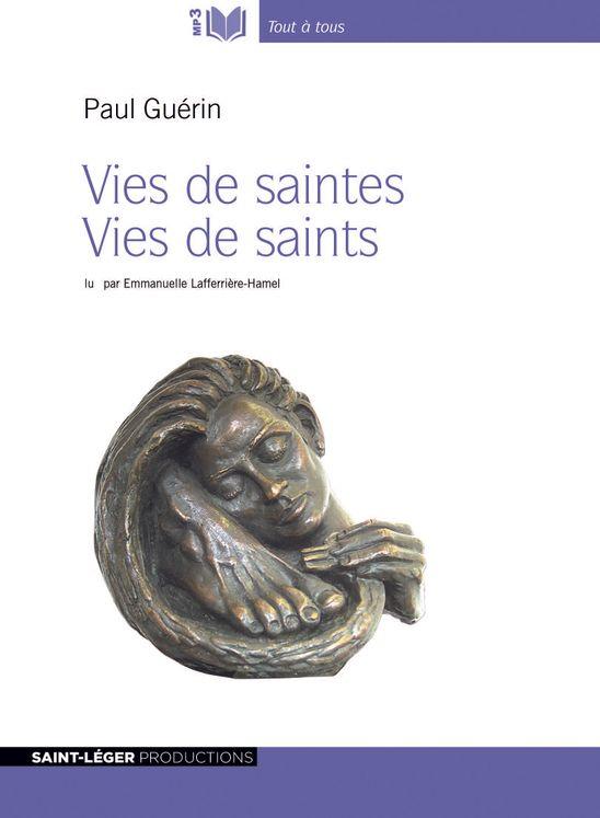 Vies de saintes vies de saints - Audiolivre MP3