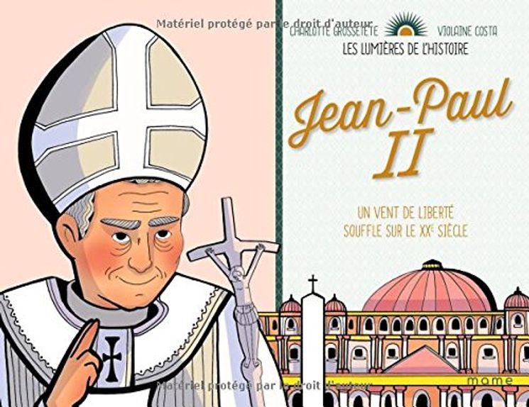 Jean-Paul II, un vent de liberté souffle sur le XXe siècle - Les lumières de l´Histoire