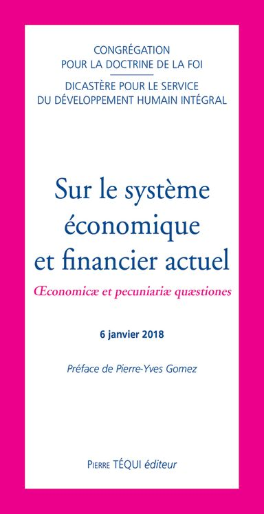 Sur le système économique et financier actuel - Oeconomicæ et pecuniariæ quæstiones