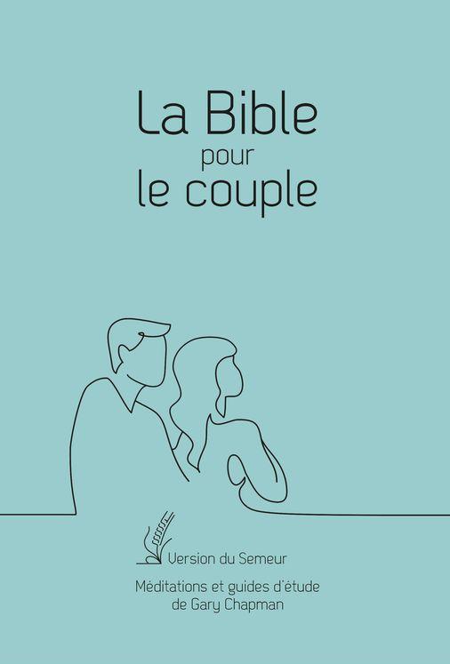 La Bible pour le couple - Souple bleu