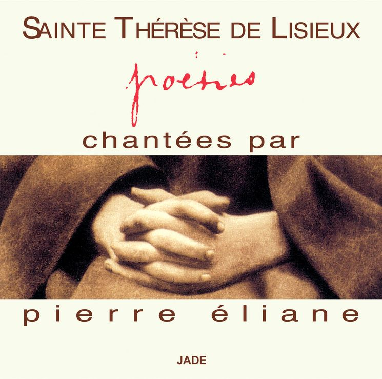 Sainte Thérèse de Lisieux - Poésies - CD