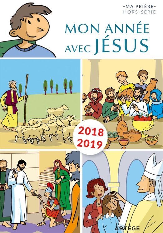 Mon année avec Jésus 2018-2019 - Pour les 6-10 ans