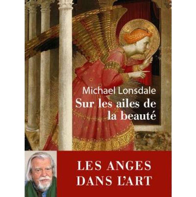 Sur les ailes de la beauté - Les anges dans l´art