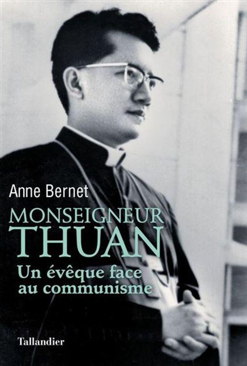 Monseigneur Thuan, un évêque face au communisme