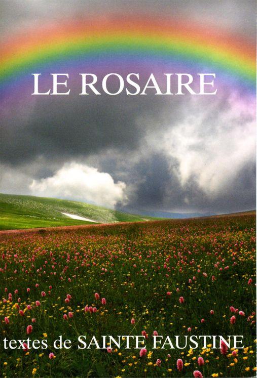 Le Rosaire - Textes de Sainte Faustine