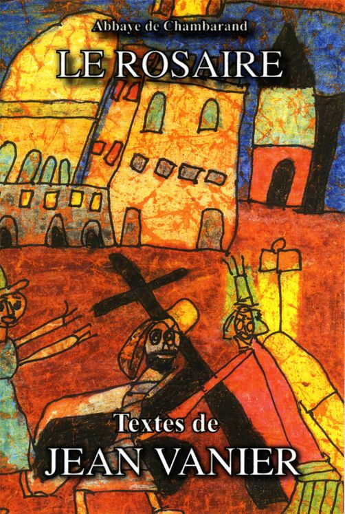 Le Rosaire - Textes de Jean Vanier Grand format
