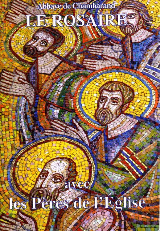 Le Rosaire - Textes des Pères de l´Eglise