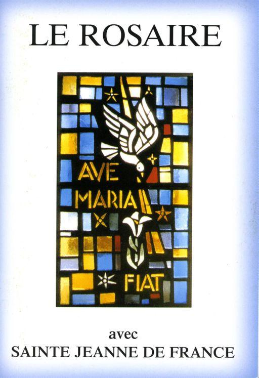 Le Rosaire - Textes de Sainte Jeanne de France