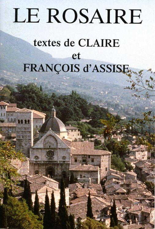 Le Rosaire - Textes de Claire et François d´Assise