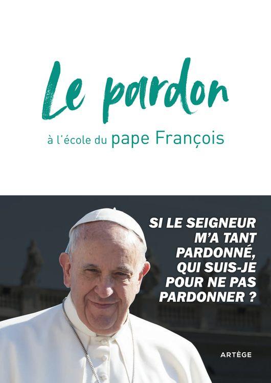 Le pardon à l´école du pape Francois