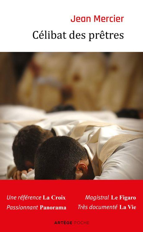 Célibat des prêtres - La discipline de l'Eglise doit-elle changer ?