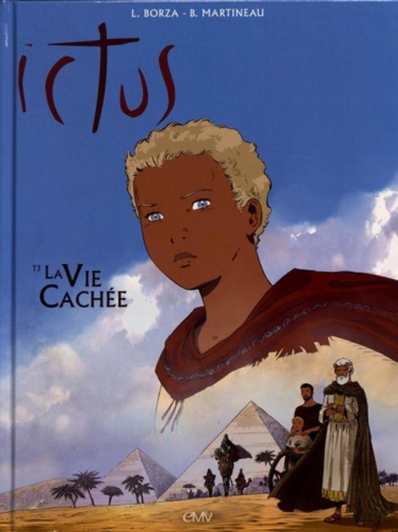 Ictus Tome 3 - La vie cachée BD