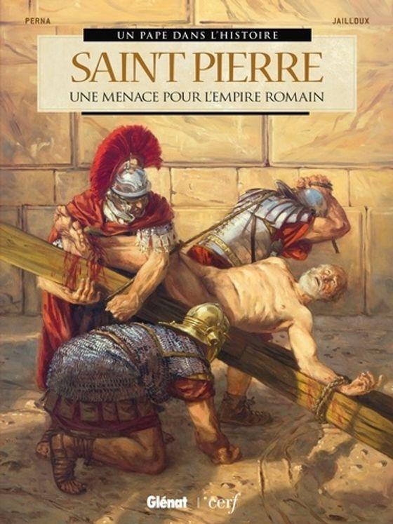 Saint Pierre - Une menace pour l'Empire romain - BD