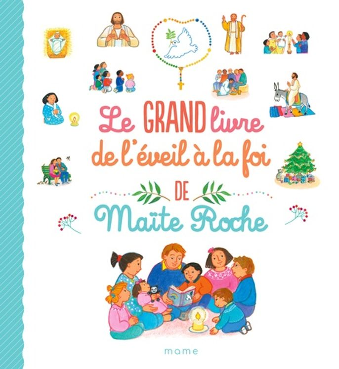 Le grand livre de l'éveil à la foi de Maïte Roche