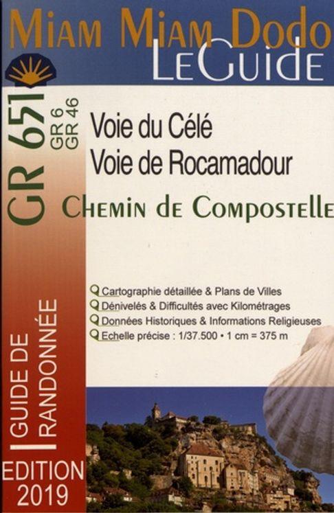 Miam Miam Dodo - Le Guide - Chemin de Compostelle - Voie de Rocamadour & Voie de la vallée du Célé