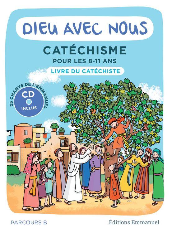 Dieu avec nous - Parcours B - Livre du catéchiste