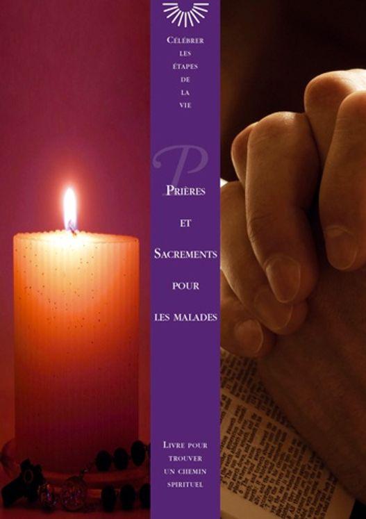 Prieres et sacrements pour les malades