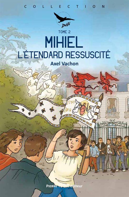 Mihiel - Tome 2