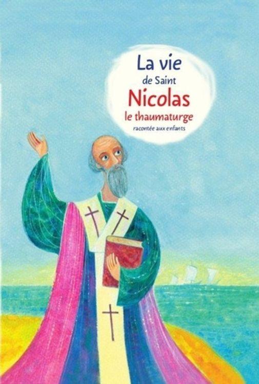 La vie de saint Nicolas le thaumaturge racontée aux enfants