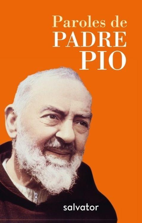 Paroles de Padre Pio - poche