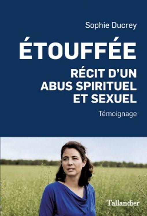 Etouffee - recit d´un abus spirituel et sexuel
