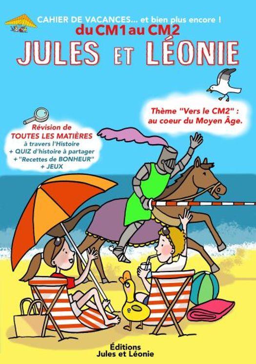 Cahier de vacances Jules et Léonie du CM1 au CM2