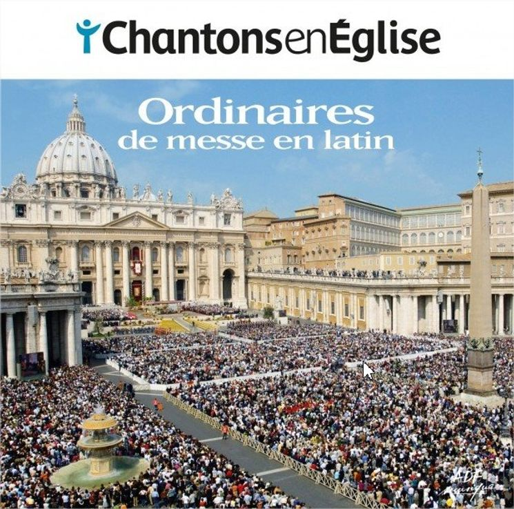 Chantons en Eglise - 8 ordinaires de messe en latin