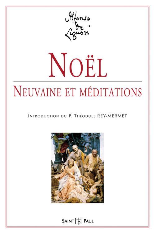 Noël, Neuvaine et Méditation