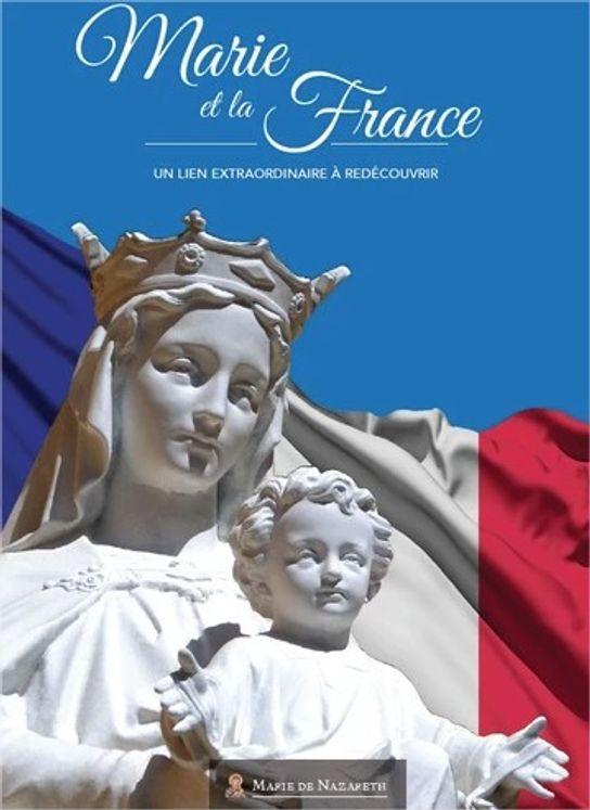 Marie et la France - Un lien extraordinaire à découvrir