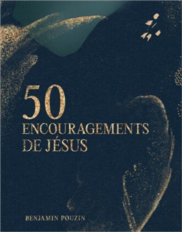 50 encouragements de Jésus