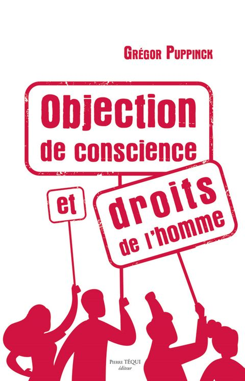 Objection de conscience et droits de l´homme