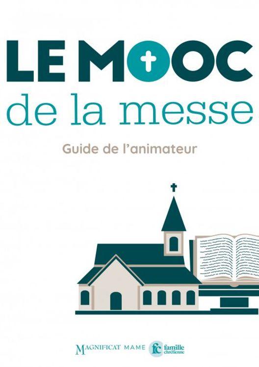 Le MOOC de la messe - Guide de l'animateur